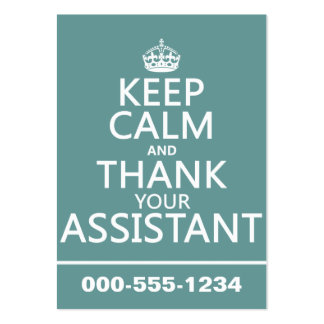 Keep Calm and Thank Your Assistant - in any color Pack Of Chubby Business Cards