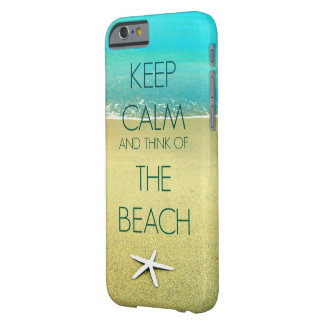 Keep Calm and Think of the Beach II Barely There iPhone 6 Case