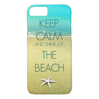 Keep Calm and Think of the Beach II iPhone 7 Case