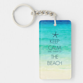 Keep Calm and Think of the Beach Key Chain