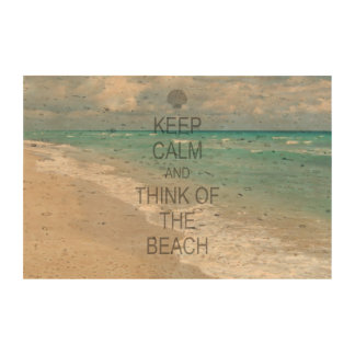 Keep Calm and Think of the Beach Photo Cork Paper