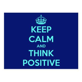 KEEP CALM AND THINK POSITIVE POSTCARD