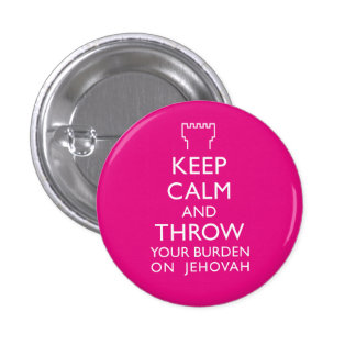 Keep Calm and throw your burden on Jehovah 3 Cm Round Badge