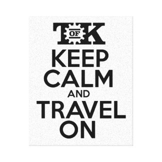 Keep Calm and Travel on Canvas Print 8x10