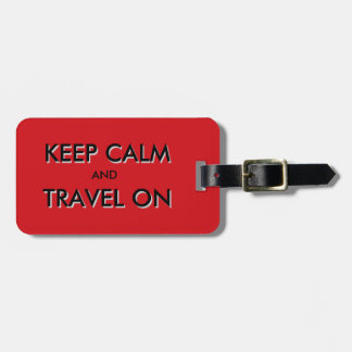 Keep calm and travel on tags for bags