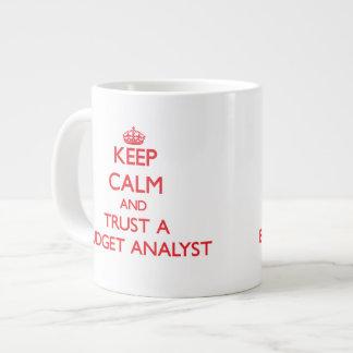Keep Calm and Trust a Budget Analyst 20 Oz Large Ceramic Coffee Mug