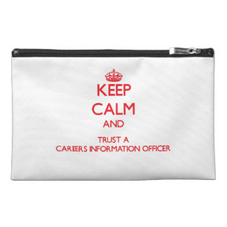 Keep Calm and Trust a Careers Information Officer Travel Accessory Bags