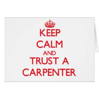 Keep Calm and Trust a Carpenter Card
