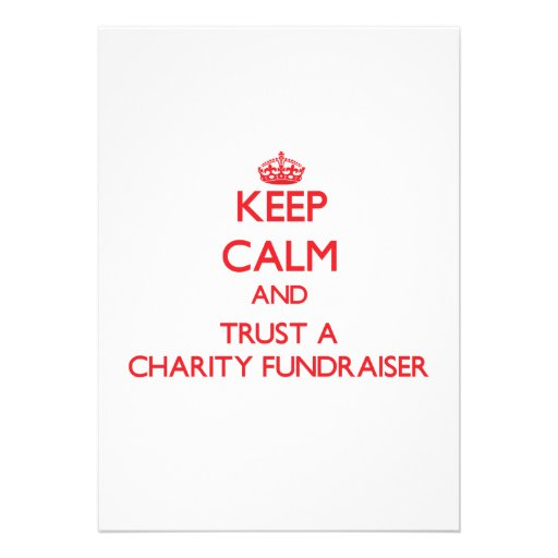 Keep Calm and Trust a Charity Fundraiser Invitation