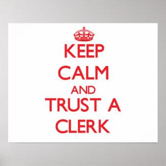 Keep Calm and Trust a Clerk Print