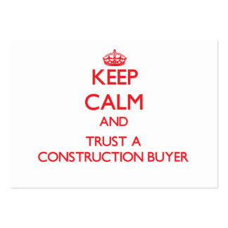Keep Calm and Trust a Construction Buyer Business Card Template