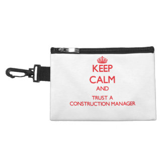 Keep Calm and Trust a Construction Manager Accessories Bags