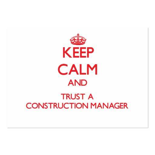 Keep Calm and Trust a Construction Manager Business Card Template