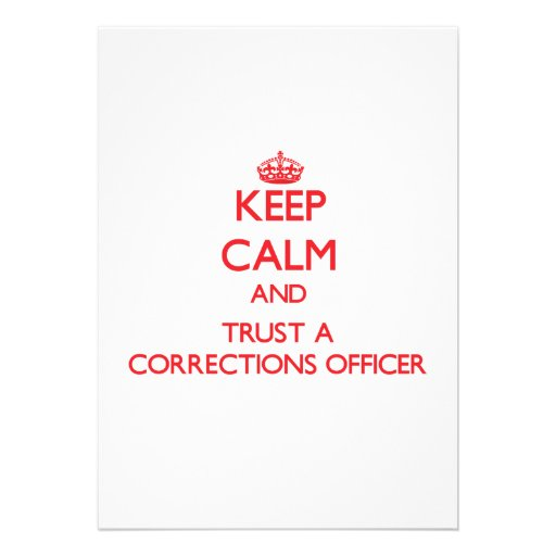 Keep Calm and Trust a Corrections Officer Personalized Invitation