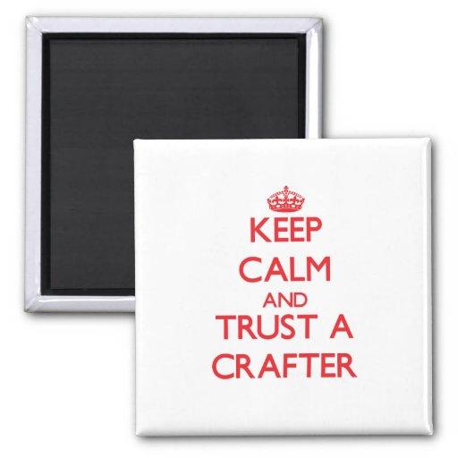 Keep Calm and Trust a Crafter Fridge Magnet