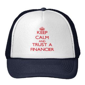 Keep Calm and Trust a Financier Hats