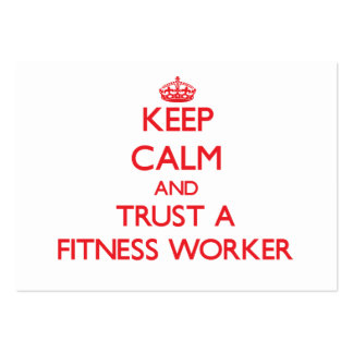 Keep Calm and Trust a Fitness Worker Business Card