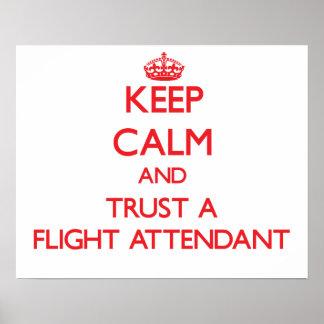 Keep Calm and Trust a Flight Attendant Poster