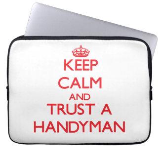 Keep Calm and Trust a Handyman Laptop Sleeves