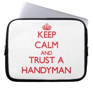Keep Calm and Trust a Handyman Laptop Sleeve
