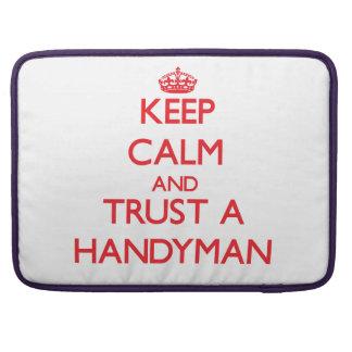 Keep Calm and Trust a Handyman Sleeve For MacBooks
