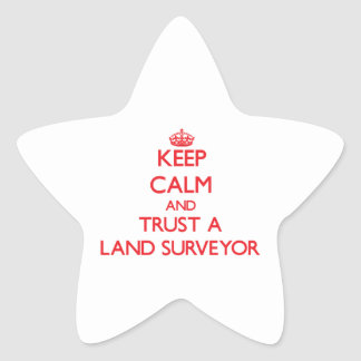 Keep Calm and Trust a Land Surveyor Star Stickers