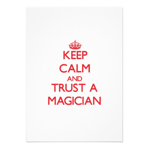 Keep Calm and Trust a Magician Custom Announcement