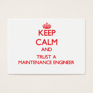 Keep Calm and Trust a Maintenance Engineer Business Card