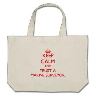Keep Calm and Trust a Marine Surveyor Canvas Bag
