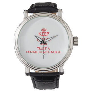 Keep Calm and Trust a Mental Health Nurse Watch