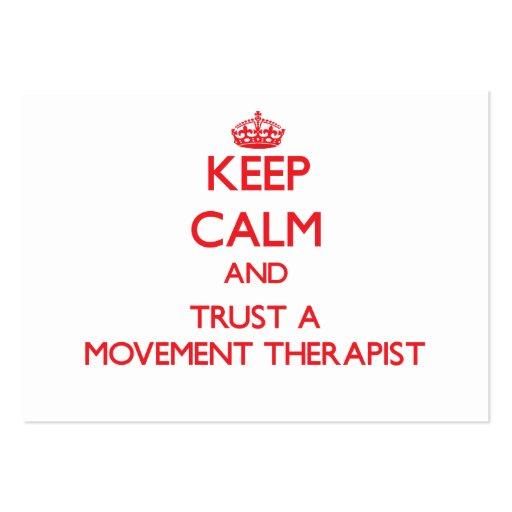 Keep Calm and Trust a Movement arapist Business Card Templates