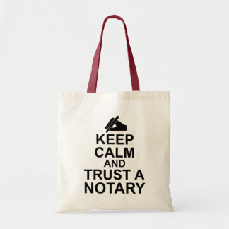 Keep Calm and Trust a Notary Tote Bag
