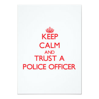 Keep Calm and Trust a Police Officer Personalized Announcements