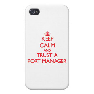 Keep Calm and Trust a Port Manager iPhone 4/4S Cover