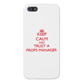 Keep Calm and Trust a Props Manager Cover For iPhone 5