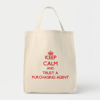 Keep Calm and Trust a Purchasing Agent Bag
