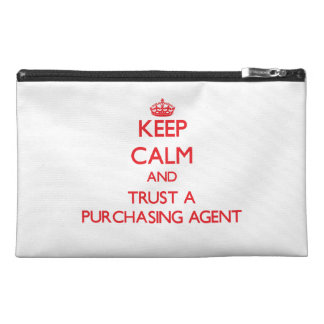 Keep Calm and Trust a Purchasing Agent Travel Accessory Bag