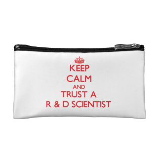 Keep Calm and Trust a R D Scientist Cosmetics Bags