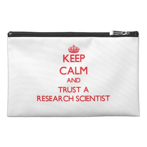 Keep Calm and Trust a Research Scientist Travel Accessories Bags