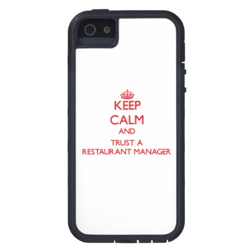 Keep Calm and Trust a Restaurant Manager iPhone 5 Cover