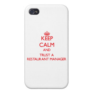 Keep Calm and Trust a Restaurant Manager iPhone 4 Cover