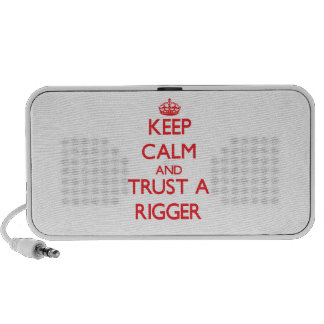 Keep Calm and Trust a Rigger Mp3 Speakers
