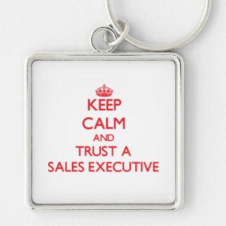 Keep Calm and Trust a Sales Executive Key Chain