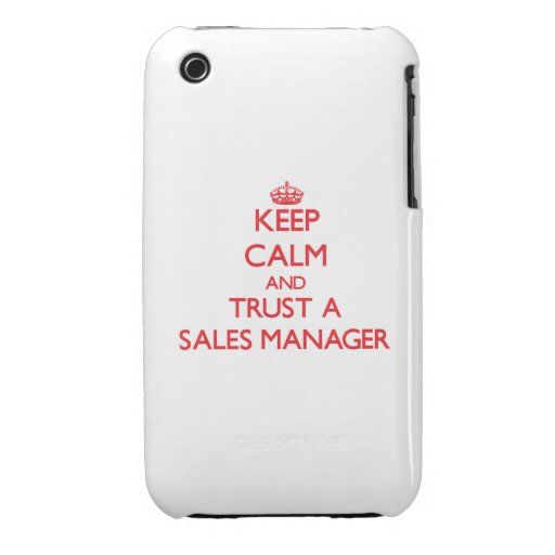 Keep Calm and Trust a Sales Manager Case-Mate iPhone 3 Cases