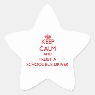 Keep Calm and Trust a School Bus Driver Star Sticker