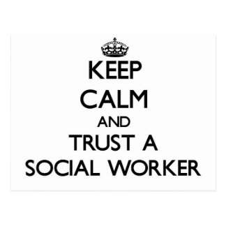Keep Calm and Trust a Social Worker Postcard