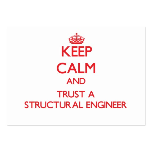 Keep Calm and Trust a Structural Engineer Business Card Template