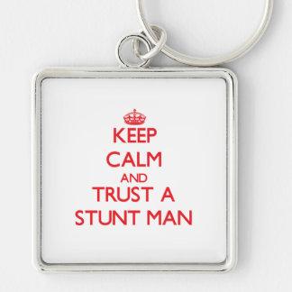 Keep Calm and Trust a Stunt Man Keychains