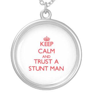 Keep Calm and Trust a Stunt Man Pendant