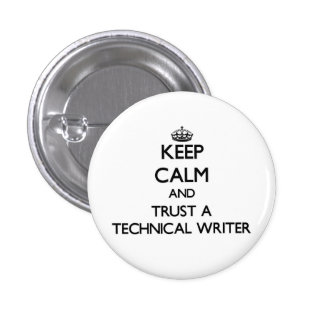 Keep Calm and Trust a Technical Writer 3 Cm Round Badge
